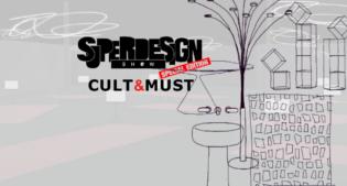 CULT&MUST, un progetto speciale di Superdesign Show a Settembre 2021